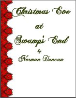 Christmas Eve At Swamp's End, A Free Ebook, Compliments Of The Author of the Old-Fashioned Regency Romance novel, A Very Merry Chase