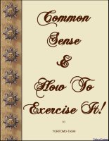 Common Sense and How To Exercise It!, A Free Ebook, Compliments Of The Author of the Old-Fashioned Regency Romance novel, A Very Merry Chase
