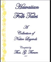 Hawaiian Folk Tales, A Free Ebook, Compliments Of The Author of the Old-Fashioned Regency Romance novel, A Very Merry Chase