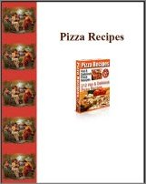 Pizza Recipes, A Free Ebook, Compliments Of The Author of the Old-Fashioned Regency Romance novel, A Very Merry Chase